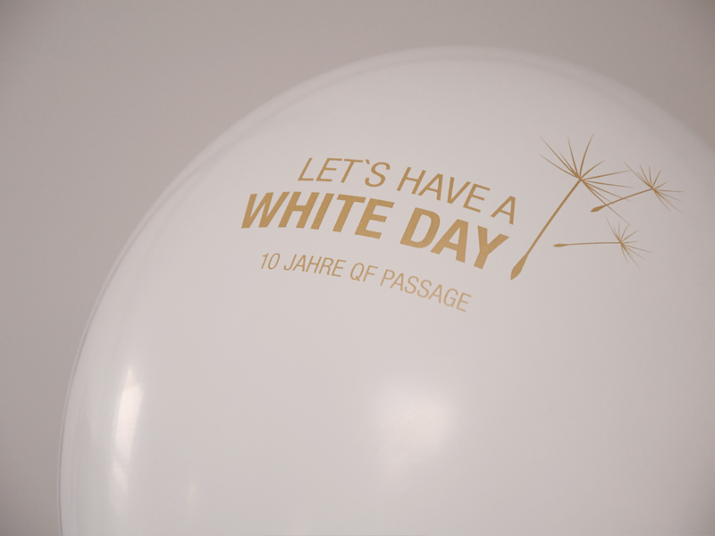 10 Jahre QF Passage – Let´s have a WHITE DAY